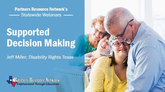 Supported Decision Making Webinar - Partners Resource Network