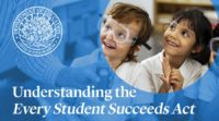 Understanding ESSA: A Parents' Guide to the Nation's Landmark Education Law